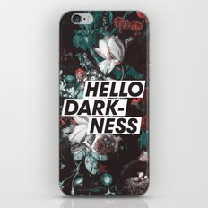 Hello Darkness iPhone Skin