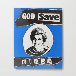 God save Diana Metal Print