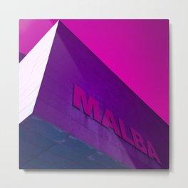 Lets go to MALBA Metal Print