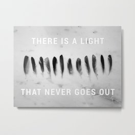 There is a Light That Never Goes Out - Feathers on Marble Metal Print