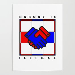 Nobody is illegal Poster