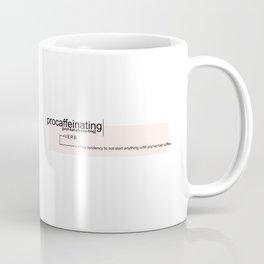 Procaffeinating Coffee Mug