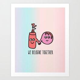 We belogne together Art Print