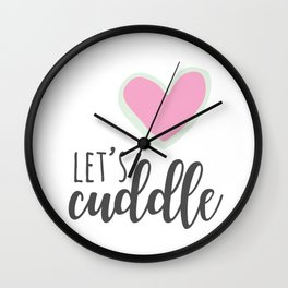 Let's Cuddle Wall Clock