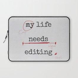 My life needs editing Laptop Sleeve