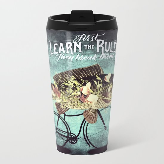 Break the rules Metal Travel Mug