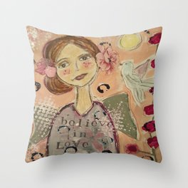 Believe in Love Always  Throw Pillow