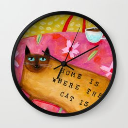 Siamese Cat HOME IS WHERE THE CAT IS Wall Clock
