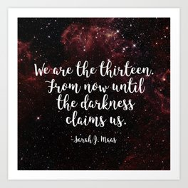 We Are The Thirteen Art Print