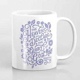 Psalm 19 The Heavens declare the Glory of God Coffee Mug