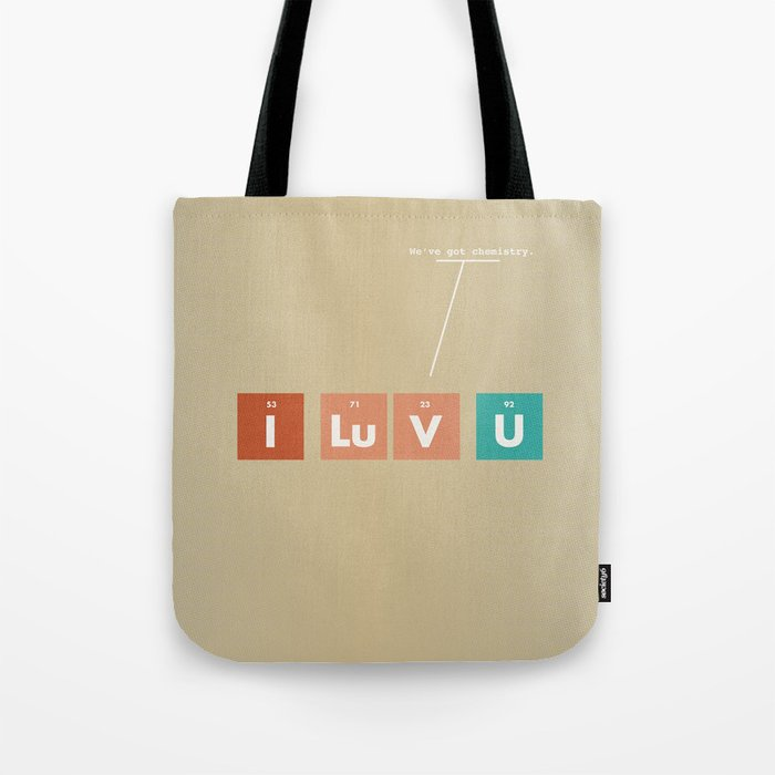 We've Got Chemistry Tote Bag