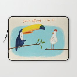 You're different. I like it. Laptop Sleeve
