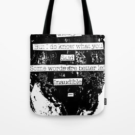 Inaudible... Tote Bag