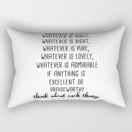 Whatever Is True, Philippians 4:8 Rectangular Pillow
