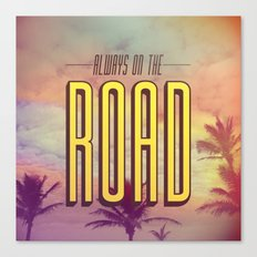 Always On The Road Canvas Print
