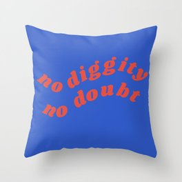 no diggity Throw Pillow