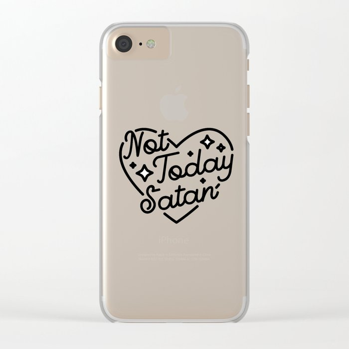 not today satan I Clear iPhone Case