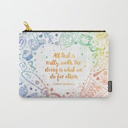 What we do for others - rainbow Carry-All Pouch