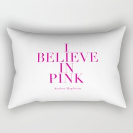 printable poster,audrey hepburn,i believe in pink,girly,fashion,girls room decor,quote prints Rectangular Pillow