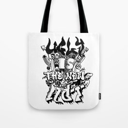 Ugly is the new hot - Monster lettering Tote Bag