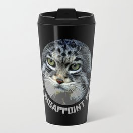 You disappoint Meow. Travel Mug