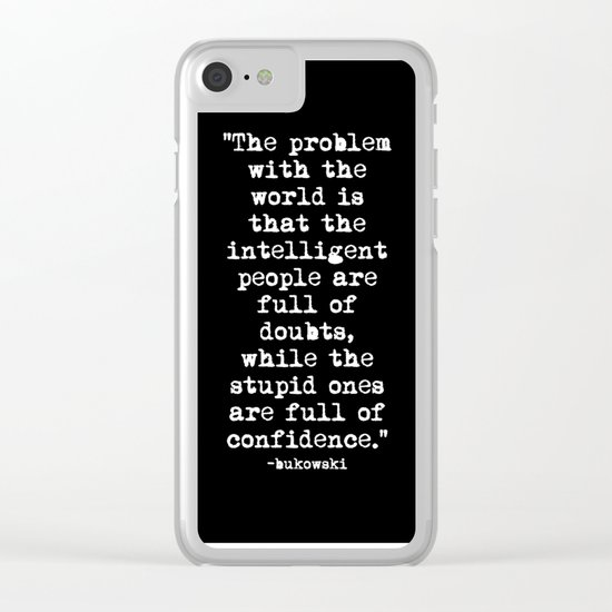 Charles Bukowski Typewriter White Font Quote Confidence Clear iPhone Case