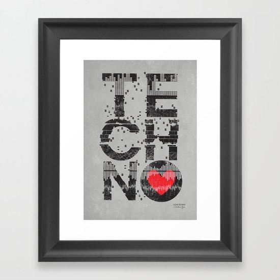 I love Techno Framed Art Print