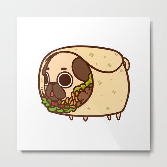 Puglie Burrito Metal Print