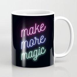 Make More Magic Coffee Mug