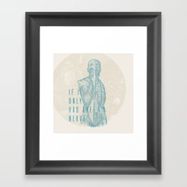If I Only Had The Nerve Framed Art Print