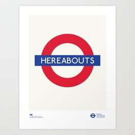 Hereabouts   TFL Art Print