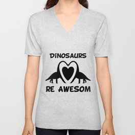 Dinosaurs Are Awesome1 Unisex V-Neck