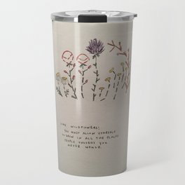 Like Wildflowers Travel Mug