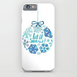 Let it snow! iPhone Case