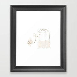 I'm a Little Tea Bag! Framed Art Print