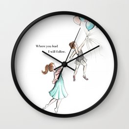 Where You Lead Wall Clock