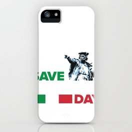 Save Columbus Day - Italian Pride print iPhone Case