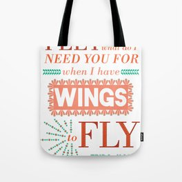 I Have Wings Tote Bag