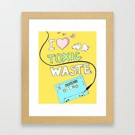 I Love Toxic Waste  Framed Art Print