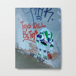 Toys Will Be Toys Metal Print