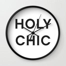 HOLY CHIC - fashion statement Wall Clock