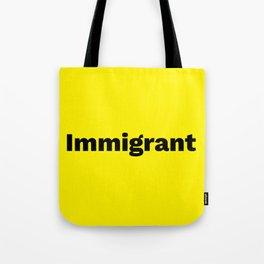 Immigrant Tote Bag