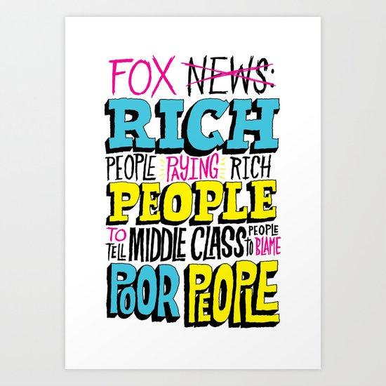 Fox News: Rich People, Poor People Art Print