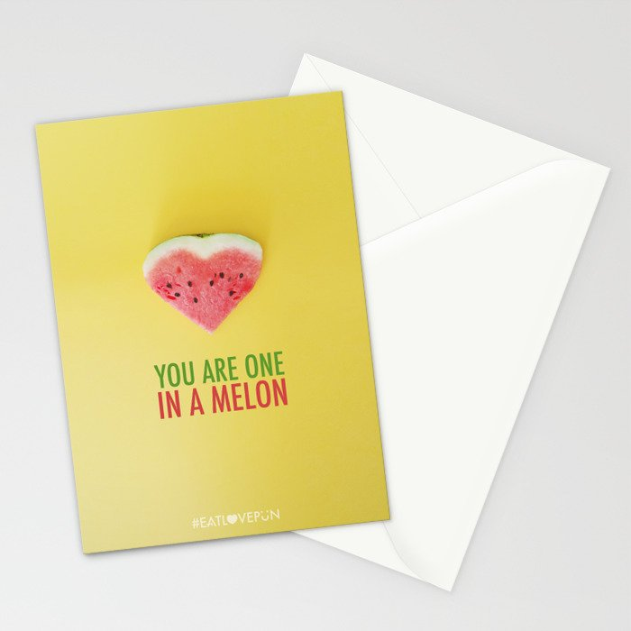 You are One in a Melon Stationery Cards