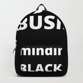 Minding My Black Owned Business Backpack