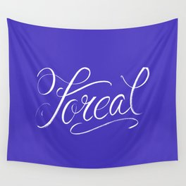 Foreal (Hip Hop Calligraphy I) Wall Tapestry