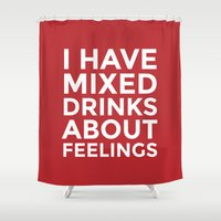 whisky Shower Curtains featuring I HAVE MIXED DRINKS ABOUT FEELINGS (Crimson) by CreativeAngel