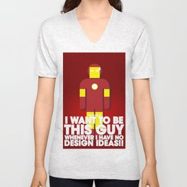 I want to be this guy - Ironman Unisex V-Neck