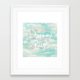Dream Big (Turquoise) Framed Art Print