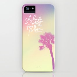 The Laughs without Fear of the Future iPhone Case